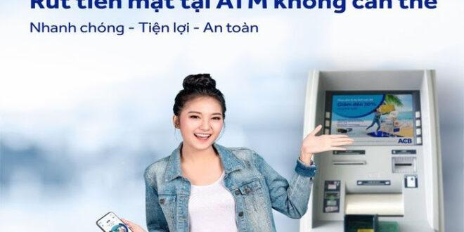 Cách rút tiền không cần thẻ Vietcombank, MB, Vietinbank, Sacom